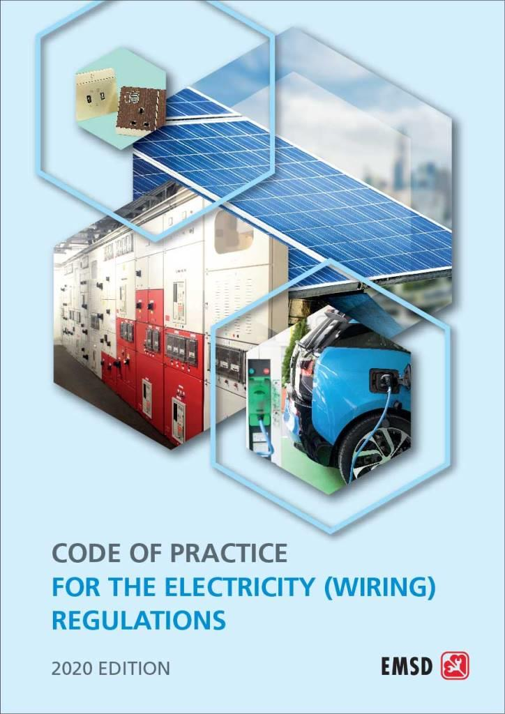 Emsd New Edition Of The Code Of Practice For The Electricity Wiring Regulations 1277