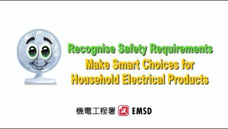 Recognise Safety Requirements  Make Smart Choices for Household Electrical Products